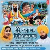 Mere Ghar Aa Sodhi Patshah Songs