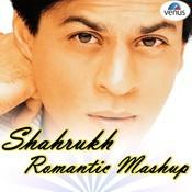 Shahrukh Romantic Mashup Songs