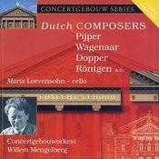 Dutch Composers: Pijper, Wagenaar, Dopper, Rontgen And Others Songs