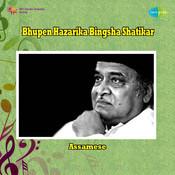 Bhupen Hazarika - Bingsha Shatikar Songs