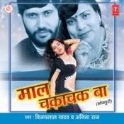 Maal Chakachak Ba Songs