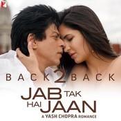 Back2Back - Jab Tak Hai Jaan Song