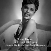 A Friend Of Yours: Songs By Burk & Van Heusen Songs