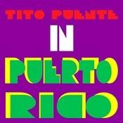 Tito Puente In Puerto Rico Songs