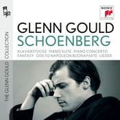 Glenn Gould plays Schoenberg: Klavierstücke opp. 11, 19, 23, 33; Piano Suite op. 25; Piano Concerto op. 42; Fantasy for Violin & Piano op. 47; Ode to Napoleon Buonaparte op. 41; Lieder opp. 1; 2; 3; 6; 12; 14; 15; 48 Songs
