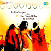 Ladies Sangeet And Non Stop Gidha Te Boliyan Songs