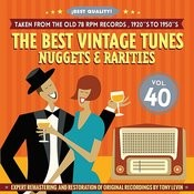 The Best Vintage Tunes. Nuggets & Rarities ¡best Quality! Vol. 40 Songs