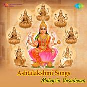 Ashtalakshmi Tamil Devotional Malaysia Vasudevan Songs