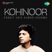 Kohinoor Vol 12 - Pandit Shiv Kumar Sharma Songs