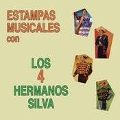 Estampas Musicales Los Cuatro Hermanos Silva Songs