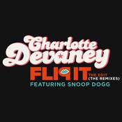 Flip It (The Edit) (The Remixes) Songs