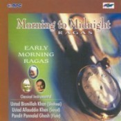 Morning To Midnight - Early Morning Ragas Songs