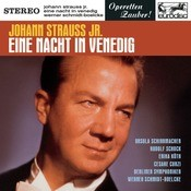Johann Strauss, Jr.: Eine Nacht in Venedig (Excerpts) Songs
