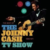 The Best Of The Johnny Cash TV Show Songs