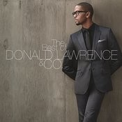 The Best of DONALD LAWRENCE & CO. Songs
