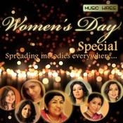 Womens Day Special - Spreading Melodies Everywhere Songs