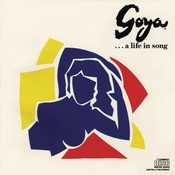 Goya ... A Life in Song (Studio Cast Recording (1989)) Songs