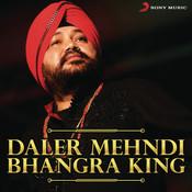 Daler Mehndi - Bhangra King Songs