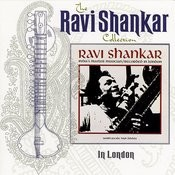 The Ravi Shankar Collection: In London Songs