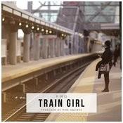 Train Girl Songs