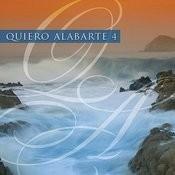 Quiero Alabarte 4 Songs