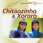 Bis Sertanejo - Chitãozinho & Xororó Songs