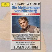 Wagner: Die Meistersinger von Nürnberg - Highlights Songs