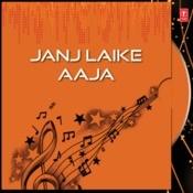 Janj Laike Aaja Songs