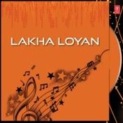 Lakha Loyan Songs