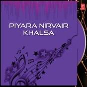 Piyara Nirvair Khalsa Songs