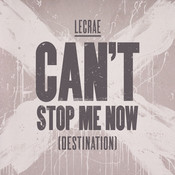 Can't Stop Me Now (Destination) Songs