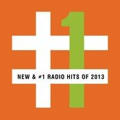 New & #1 Radio Hits of 2013 Songs
