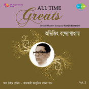 All Time Greats - Abhijit Banerjee Vol 2  Songs