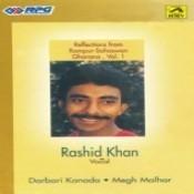Reflections (rashid Khan) - Darbari Megh Malhar Songs