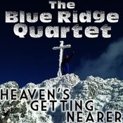 Heaven's Getting Nearer Songs