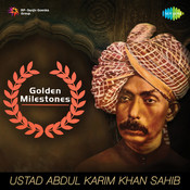 Golden Milestones - Ustad Bismillah Khan Songs