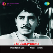 Chakkarayumma Songs