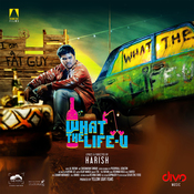 What The Life-U Songs