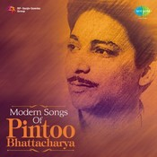 Modern Songs of Pintoo Bhattacharya Songs