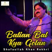 Batian Bal Kya Golan Songs