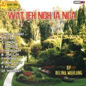 Wat Ieh Noh Ia Nga Songs