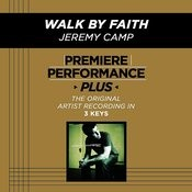 Walk By Faith (Premiere Performance Plus Track) Songs