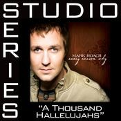 A Thousand Hallelujahs [Studio Series Performance Track] Songs