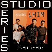 You Reign [Studio Series Performance Track] Songs