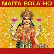 Maiya Bola Ho Songs