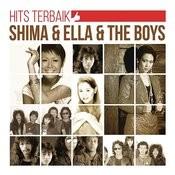 Hits Terbaik Shima & Ella & The Boys Songs