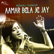 Aamar Bela Je Jay Monali Thakur Full Mp3 Song