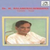 Dr M Balamuralikrishna Songs
