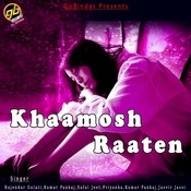 Khaamosh Raaten Songs