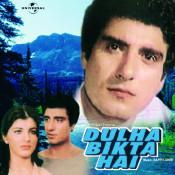 Dulha Bikta Hai Songs